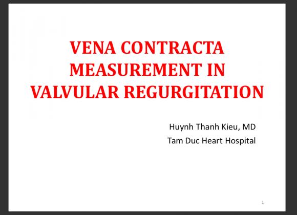 Đo đạt Vena Contracta trong bệnh lý hở van tim