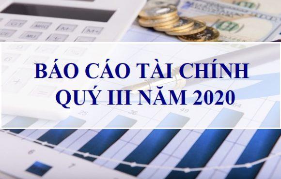 Báo cáo tài chính Quý 3 năm 2020